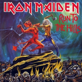 Run to the Hills - Iron Maiden Single