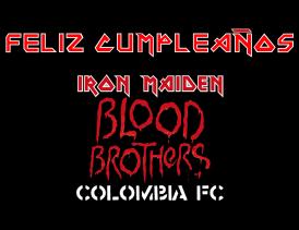 Feliz Cumpleaños IMBloodBrothersColombiaFC