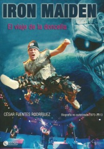 Iron Maiden. El Viaje de la Doncella