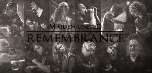 Remembrance - Maiden UniteD